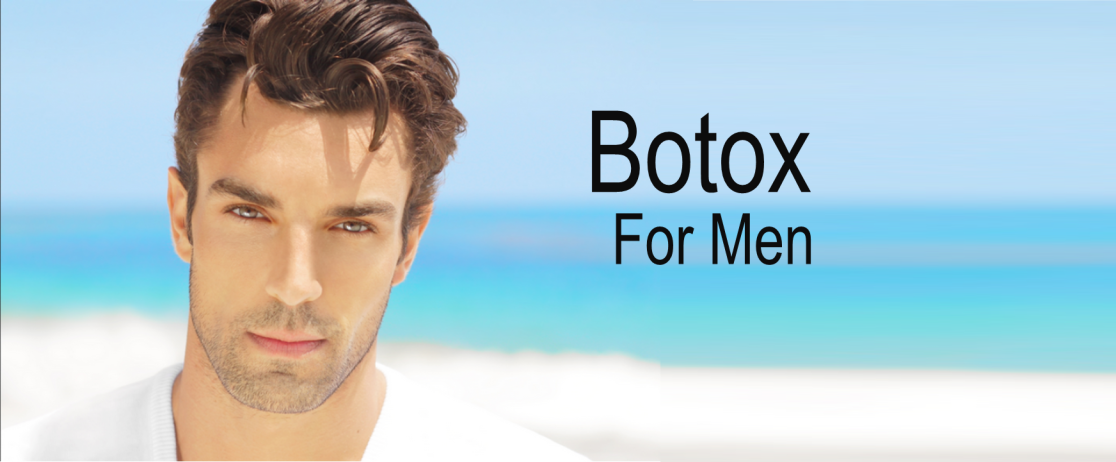 BOTOX AND DERMAL FILLERS FOR MEN